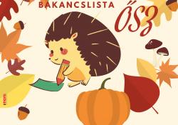 Őszi bakancslista - pogramajánló